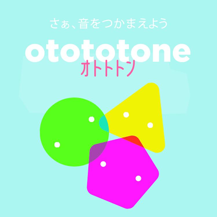 「オトトトン」otototone